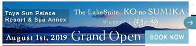 The LakeSuite KOnoSUMIKA GrandOpen